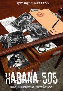 HABANA 505, Cyriaque Griffon, Fernando Pruna